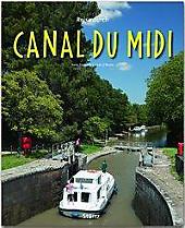 Reise durch Canal du Midi. Hans Zaglitsch, Linda O'Bryan, - Buch - Hans Zaglitsch, Linda O'Bryan,