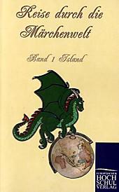 Reise durch die Märchenwelt<br/>Bd.1 Isländische Märchen.  - Buch