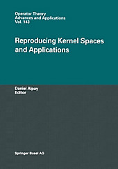 Reproducing Kernel Spaces and Applications.  - Buch