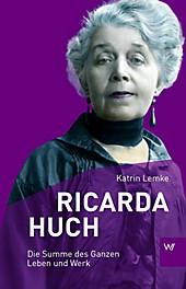 Ricarda Huch. Katrin Lemke, - Buch - Katrin Lemke,
