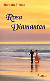 Rosa Diamanten - eBook - Barbara Thöner,