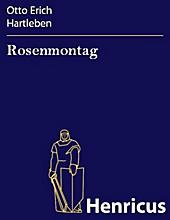 Rosenmontag - eBook - Otto Erich Hartleben,