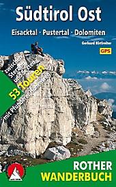 Rother Wanderbuch Südtirol Ost. Gerhard Hirtlreiter, - Buch - Gerhard Hirtlreiter,