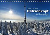Rund um den Ochsenkopf (Tischkalender 2017 DIN A5 quer)