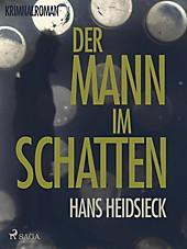 Saga Egmont: Der Mann im Schatten - eBook - Hans Heidsieck,