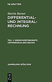 Sammlung Göschen: 86 Grenzwertbegriff, Differentialrechnung - eBook - Martin Barner,