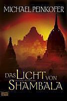 Sarah Kincaid-Tetralogie: 4 Das Licht von Shambala - eBook - Michael Peinkofer,