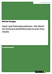 Satire und Nationalsozialismus - Die Briefe des Gefreiten Adolf Hirnschal an seine Frau Amalia - eBook - Miriam Kruppa,