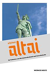 Schicksal Altai - eBook - Werner Nolte,