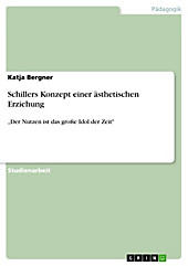 Schillers Konzept einer ästhetischen Erziehung - eBook - Katja Bergner,