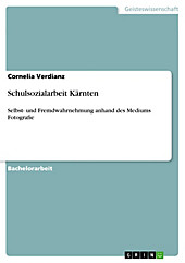 Schulsozialarbeit Kärnten - eBook - Cornelia Verdianz,