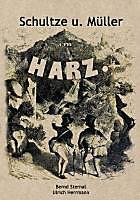 Schultze und Müller im Harz - eBook