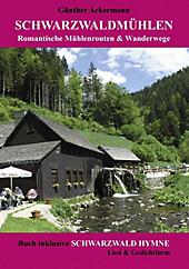 Schwarzwaldmühlen - eBook - Günther Ackermann,