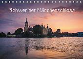 Schweriner Märchenschloss (Tischkalender 2017 DIN A5 quer)