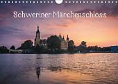 Schweriner Märchenschloss (Wandkalender 2017 DIN A4 quer)