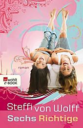Sechs Richtige - eBook - Steffi von Wolff,