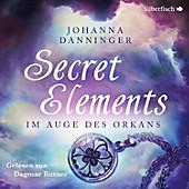 Secret Elements: Im Auge des Orkans - eBook - Johanna Danninger,
