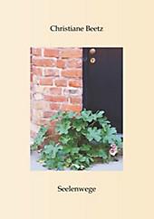 Seelenwege - eBook - Christiane Beetz,