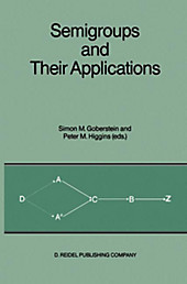 Semigroups and Their Applications.  - Buch
