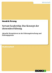 Servant Leadership. Das Konzept der dienenden Führung - eBook - Hendrik Pirrong,