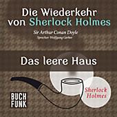 Sherlock Holmes: Sämtliche Erzählungen: Die Wiederkehr von Sherlock Holmes • Das leere Haus - eBook - Arthur Conan Doyle,
