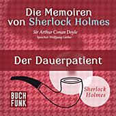 Sherlock Holmes: Sämtliche Erzählungen: Die Memoiren von Sherlock Holmes • Der Dauerpatient - eBook - Arthur Conan Doyle,