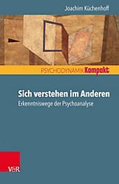 Sich verstehen im Anderen - eBook - Joachim Küchenhoff,