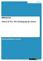 Simon de Vos - Die Züchtigung des Amors - eBook - Melanie List,