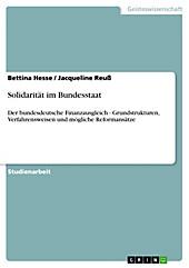 Solidarität im Bundesstaat - eBook - Bettina Hesse, Jacqueline Reuß,