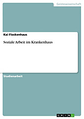 Soziale Arbeit im Krankenhaus - eBook - Kai Flockenhaus,