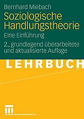 Soziologische Handlungstheorie - eBook - Bernhard Miebach,