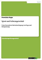 Sport und Schwangerschaft - eBook - Franziska Hupe,