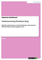 Stadterneuerung Prenzlauer Berg - eBook - Sebastian Schlebusch,