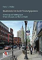 Stadtviertel im Gentrifizierungsprozess. Florian J. Huber, - Buch - Florian J. Huber,