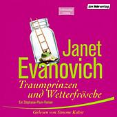 Stephanie Plum: Traumprinzen und Wetterfrösche - eBook - Janet Evanovich,