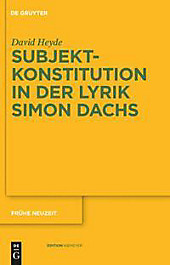 Subjektkonstitution in der Lyrik Simon Dachs. David Heyde, - Buch - David Heyde,