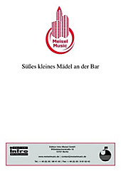 Süßes kleines Mädel an der Bar - eBook - Willy Rosen, Will Meisel, Friedrich Schwarz,
