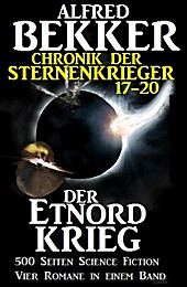 Sunfrost Sammelband: Alfred Bekker - Chronik der Sternenkrieger: Der Etnord-Krieg (Sunfrost Sammelband, #5) - eBook - Alfred Bekker,