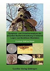 Symptom- und Ursachenanalyse der aktuellen Buchenerkrankung in höheren Lagen von Nordrhein-Westfalen - eBook