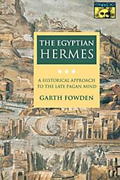 The Egyptian Hermes. Garth Fowden, - Buch - Garth Fowden,
