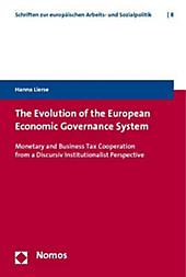 The Evolution of the European Economic Governance System. Hanna Lierse, - Buch - Hanna Lierse,
