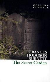 The Secret Garden. Frances Hodgson Burnett, - Buch - Frances Hodgson Burnett,