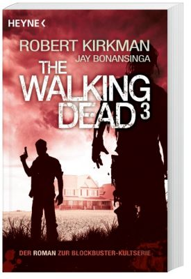 The Walking Dead Roman Band 3: The Walking Dead
