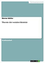 Theorie der sozialen Identität - eBook - Werner Müller,