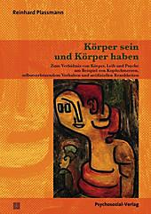 Therapie & Beratung: Körper sein und Körper haben - eBook - Reinhard Plassmann,