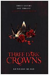 Bild Three Sisters One Throne - Three Dark Crowns