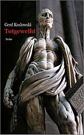 Totgeweiht - eBook - Gerd Koslowski,