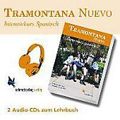 Tramontana Nuevo, Intensivkurs Spanisch für die Oberstufe: 2 Audio-CDs zum Lehrbuch - Hörbuch - Josep / Lalana Lac, Fernando Martí i Pérez,