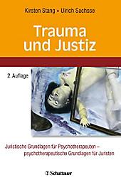 Trauma und Justiz - eBook - Ulrich Sachsse, Kirsten Stang,