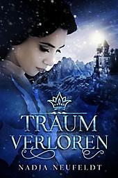 Traumverloren - eBook - Nadja Neufeldt,